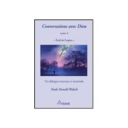 Conversation avec Dieu -...